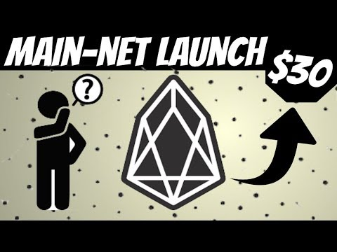 EOS Main-Net Launch - What Should You Know (Price Prediction 2018)