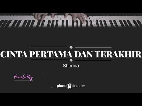 Cinta Pertama Dan Terakhir (FEMALE KEY) Sherina (KARAOKE PIANO)