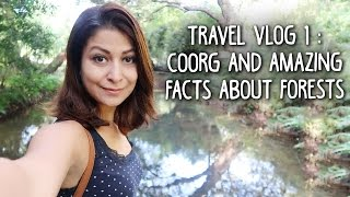 Travel Vlog 1: Holiday in Coorg