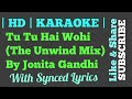 Tu Tu Hai Wohi (The Unwind Mix) by Jonita Gandhi | Karaoke | Clean Instruemental | Synced Lyrics |
