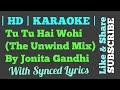 Tu Tu Hai Wohi The Unwind Mix By Jonita Gandhi Karaoke Clean Instruemental Synced Lyrics