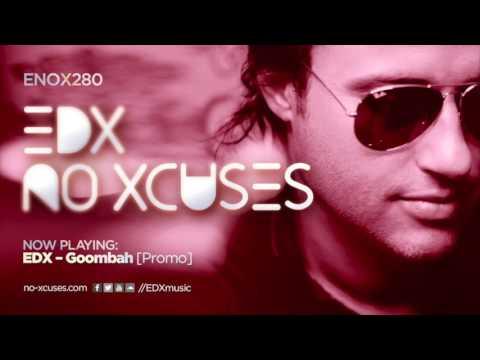 EDX - No Xcuses Episode 280