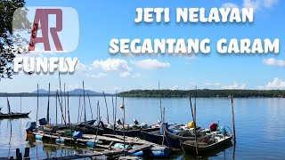 FunFly - Usha Line Jeti Nelayan Segantang Garam. Port Ikan Gelama Ngan Sembilang