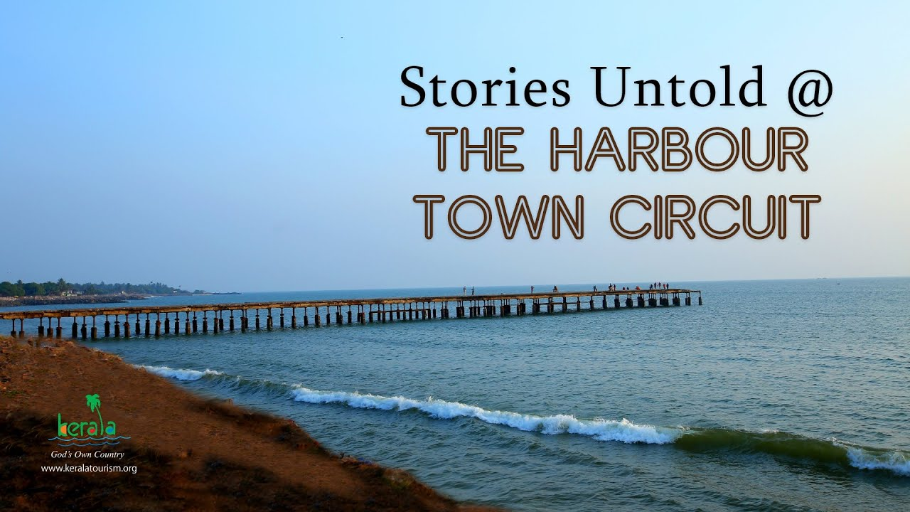 Thalassery Harbour town Circuit | Stories Untold | Reflecting on India's Colonial Period