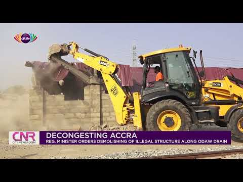 Greater Accra Regional Minister orders demolishing of illegal structure at Kokomlemle |Citi Newsroom