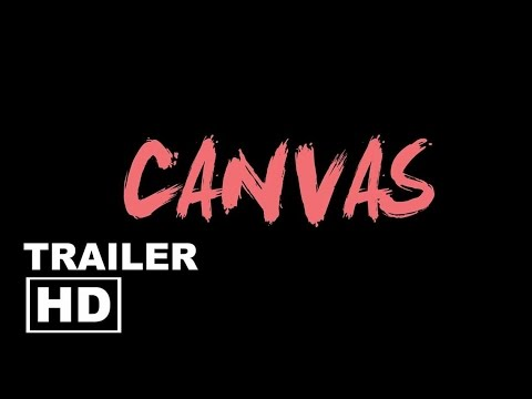 Canvas - Trailer HD