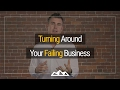 How To Turn Around a Failing Business | Dan Martell