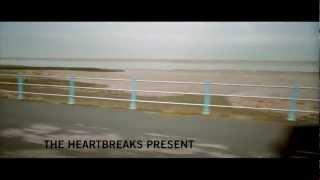 The Heartbreaks - Delay, Delay (Official Video)