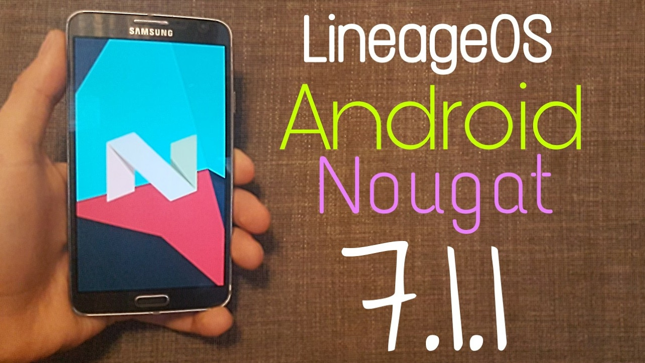 Install Android Nougat 7 1 1 on Galaxy Note 3 Neo - LineageOS