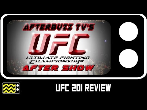 UFC 201: Lawler vs. Woodley Review & After Show | AfterBuzz TV