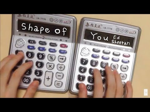 Ed Sheeran - Shape Of You but it's played on two calculators