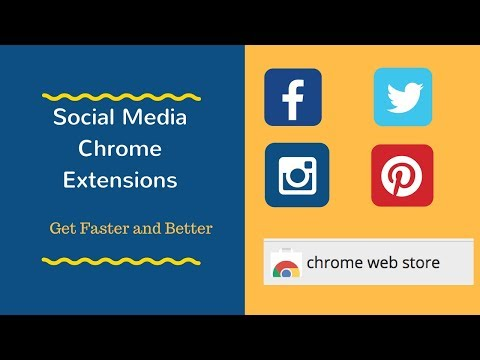 4 Google Chrome Extensions For Social Media Management