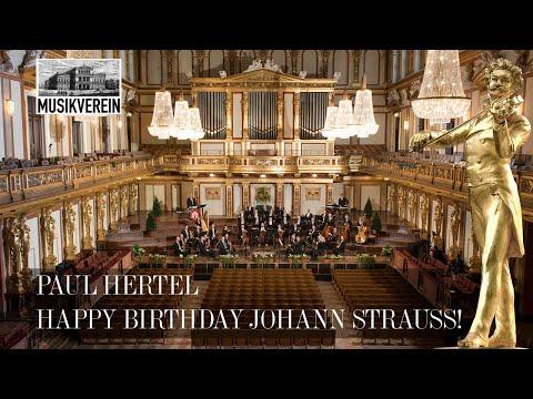 Paul Hertel: Happy Birthday Johann Strauss!