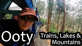 The Ooty toy train and a Pykara day trip in the Ooty surrounds | Ooty, India (S. India Ep 12)