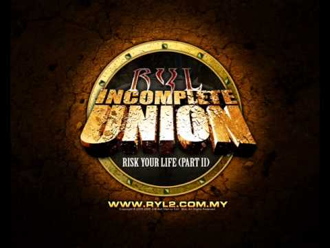 Risk Your Life 2 - Incomplete Union