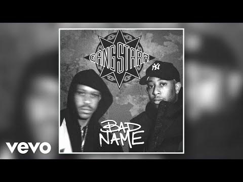 Gang Starr – Bad Name