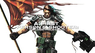 A First Person's Shooter: My Biases Regarding The Genre, And Why They Exist