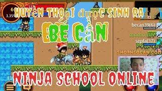 [Stream Bình Luận Game Ninja School Online ] Huyền Thoại Mới Được Sinh Ra ... Kunai lv1