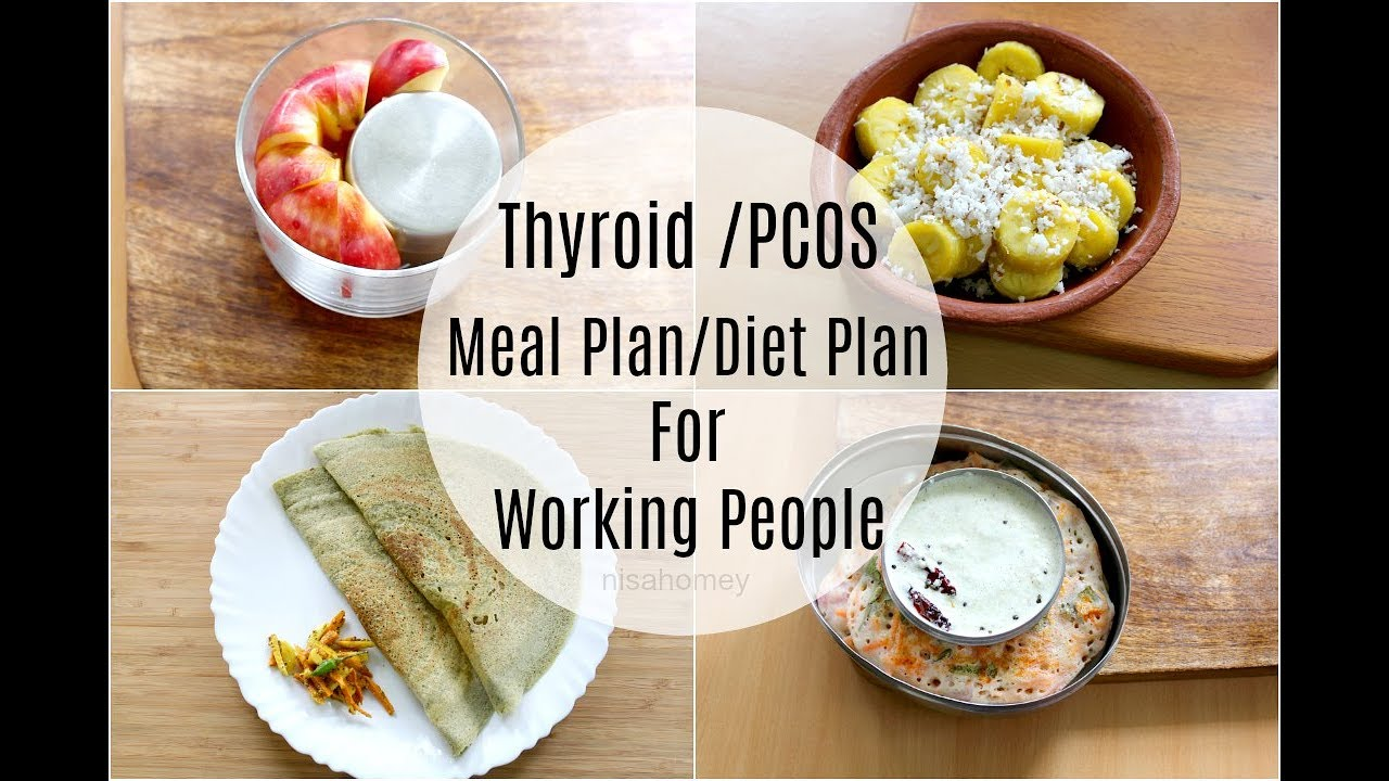 Thyroid | Pcos Meal Plan For Working People / Office Goers ...