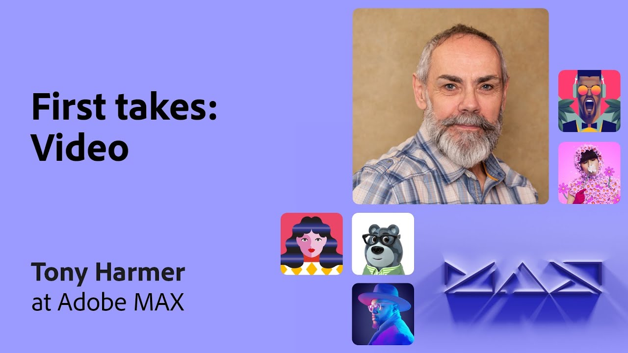 First Takes from the Community: Video with Tony Harmer | Adobe Live