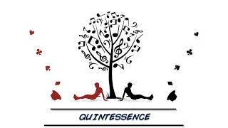 Quintessence trailer