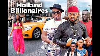 HOLLAND BILLIONAIRES SEASON 6 - (New Movie) YUL EDOCHIE 2020 Latest Nigerian Nollywood Movie Full HD
