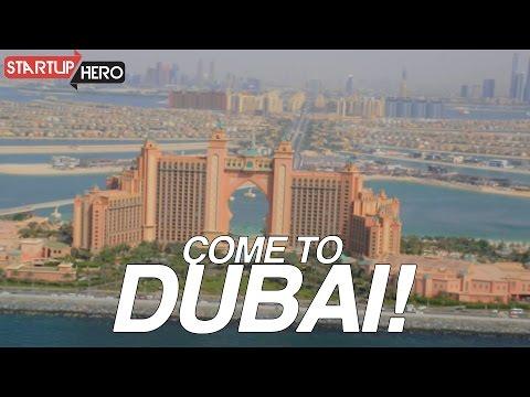 COME TO DUBAI! - StartupHero #3