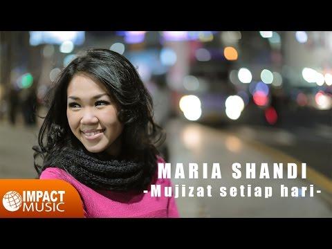 Maria Shandi - Mujizat Setiap Hari
