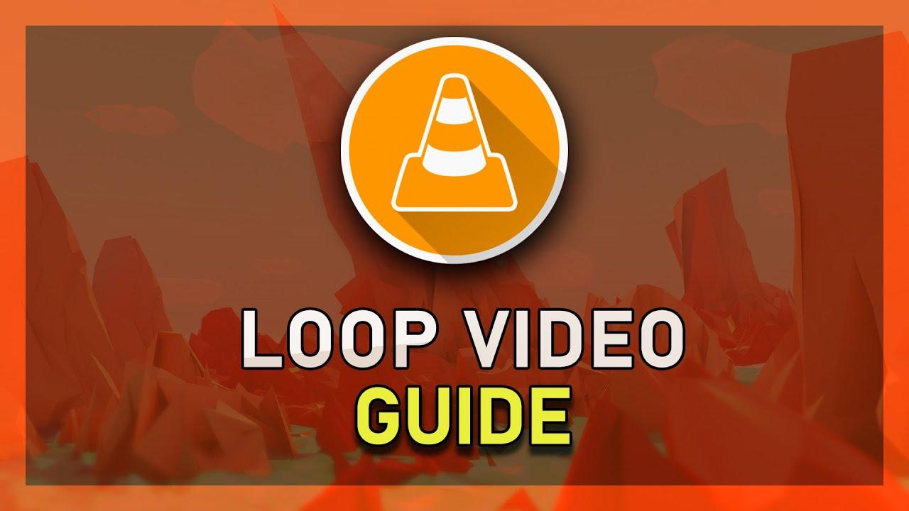 VLC - How to Loop Video