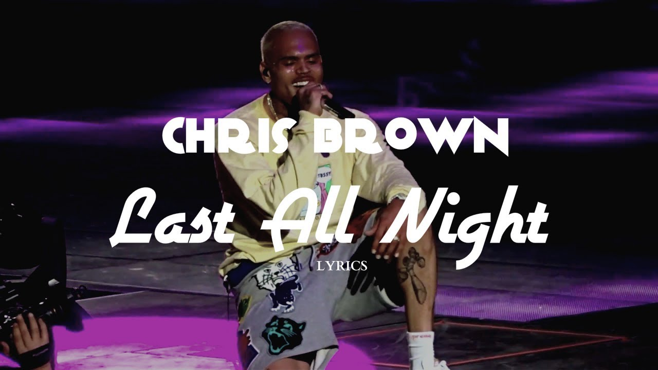 CHRIS BROWN - PARTY ALL NIGHT ALBUM LYRICS