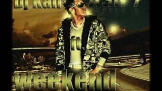 Ash7 ft djkail - weekend remix.wmv