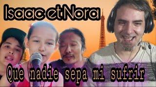 Isaac et Nora - Que nadie sepa mi sufrir