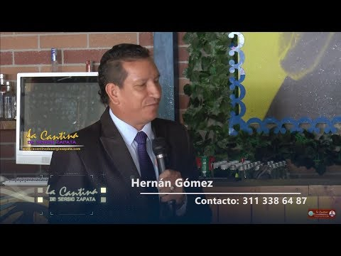Hernan Gomez / La Cantina de Sergio Zapata (04/04/2018)