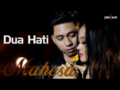 Mahesa - Dua Hati