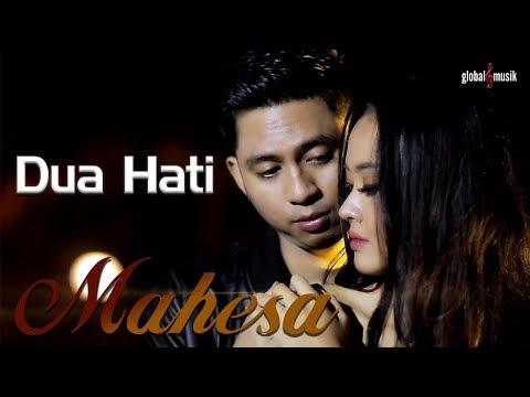 Mahesa - Dua Hati (Official Music Video)