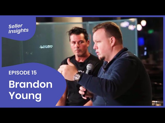 Amazon Private Label Business Tips | Seller Insights: Brandon Young