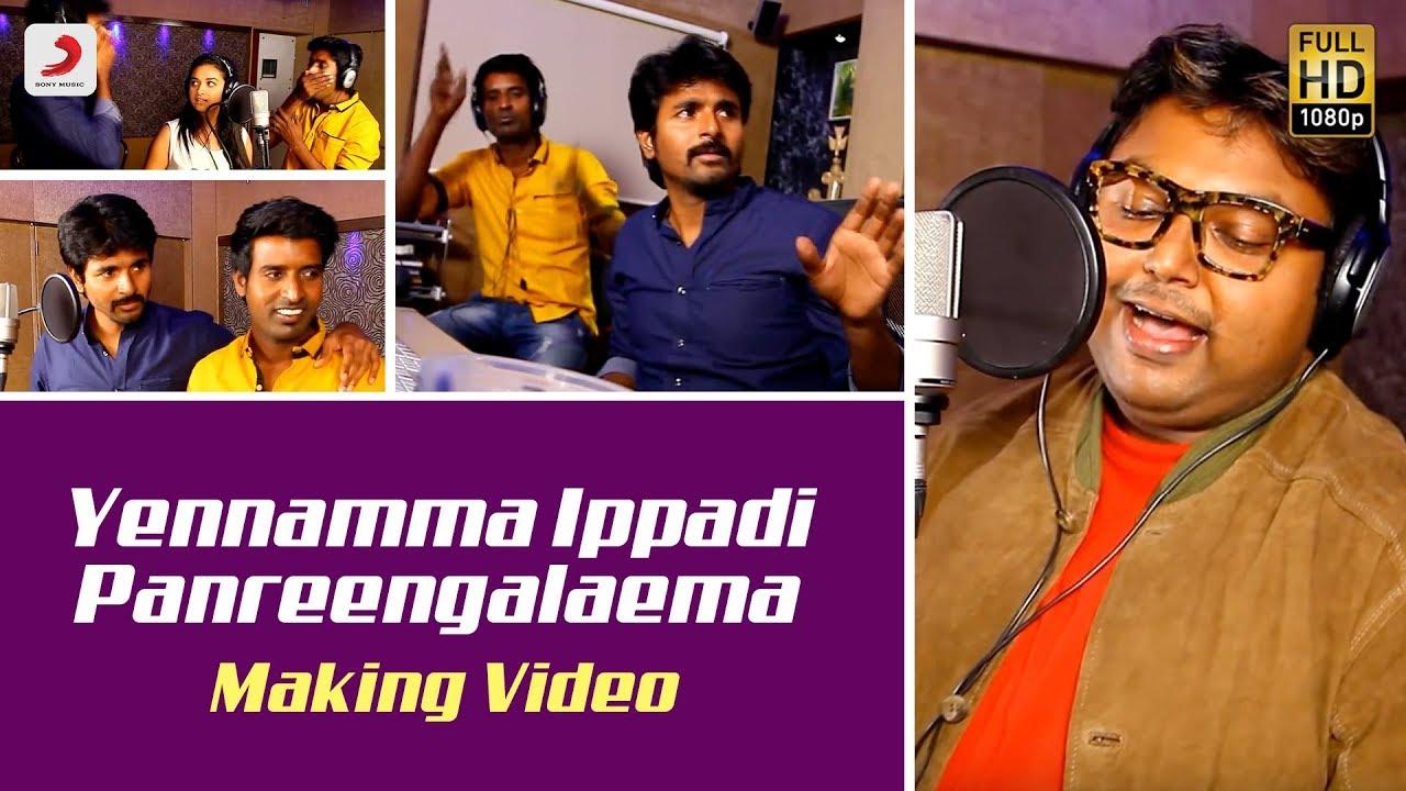 Download Rajinimurugan - Yennamma Ippadi Panreengalaema Making Video | Sivakarthikeyan, Soori | D. Imman