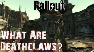Theories, Legends and Lore Fallout Universe - Deathclaws