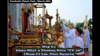"""Đáp Ca - Chúa Nhật 4 Thường Niên """"TV 70"""" (Năm C) Thái Nguyên"""