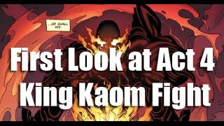 Act 4 King Kaom Boss Fight Preview!  Warning Spoilers!