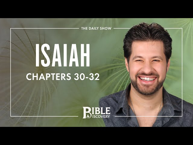 God Forced Out | Isaiah 30-32