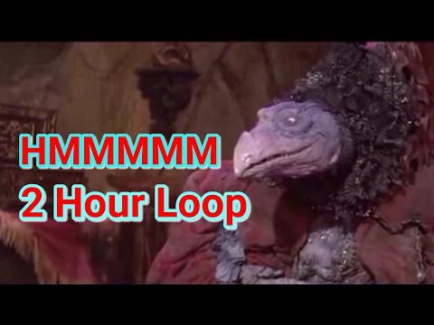 Hmmmmmm ~ 2 Hour Loop The Dark Crystal ~ Chamberlain Hmmmm
