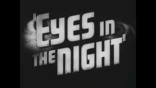 """Eyes In The Night"" (1942) Movie Trailer"