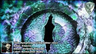 Xiescive - Nympholepsy [Die Sektor rmx]