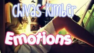 Chivas Kimber - Emotions