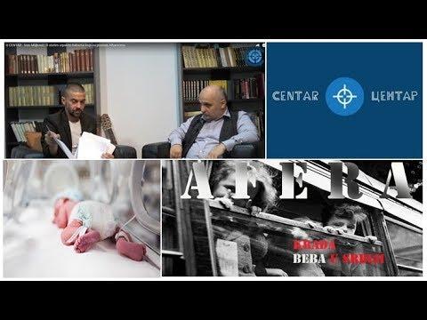 U CENTAR - Ivan Miljković: O ukradenim bebama iz Srbije koju su kupili Albanci