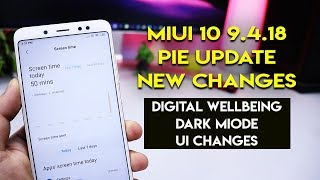 MIUI 10 9.4.18 ANDROID PIE UPDATE NEW Changes | Redmi Note 5 Pro | हिन्दी