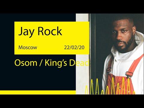 Jay Rock - Osom / King's Dead (Adrenaline Stadium '20@Moscow)