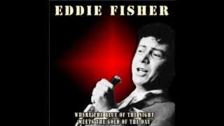 Eddie Fisher - Where The Blue Of The Night