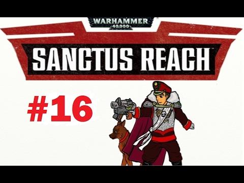Defending The Ruins! | Warhammer 40,000: Sanctus Reach Ep. 16 |